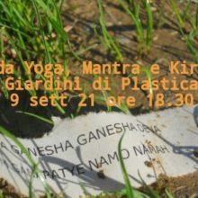 Nada Yoga, Mantra e Kirtan ai Giardini di Plastica